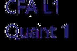 CFA Level 1 - Quantitative Methods 1