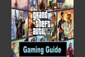 Gaming Guide for GTA 5