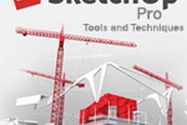 SketchUp Pro: Tools and Techniques
