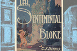 The Songs of a Sentimental Bloke - C. J. Dennis