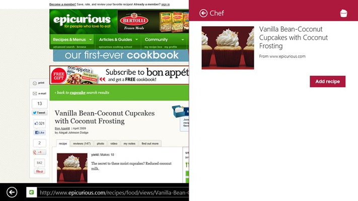 Use any browser to discover recipes from across the web. Save your favorites to Chef using the Share Charm.