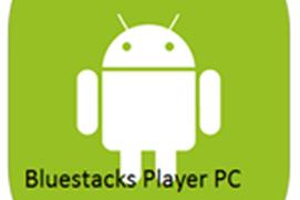 Bluestacks Player for PC