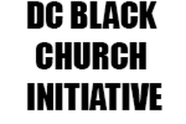 DC BLACK CHURCH INITIATIVE