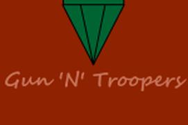 Gun & Troopers