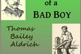 The Story of a Bad Boy - Thomas Bailey Aldrich