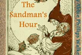 The Sandman's Hour - Abbie Phillips Walker