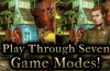 Play Through Seven Game Modes!