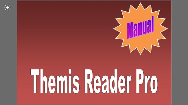 4. Themis Reader dilengkapi dengan buku petunjuk penggunaan aplikasi atau manual guide bagi pemakainya