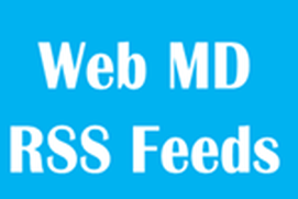 Web MD RSS Feeds