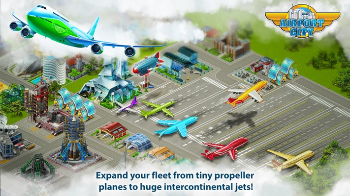 Expand your fleet from tiny propeller  planes to huge intercontinental jets!