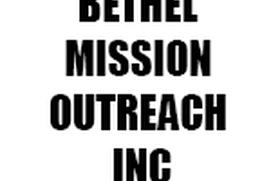 BETHEL MISSION OUTREACH INC