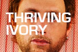 Thriving Ivory - JustAFan