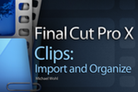 Import and Organize in FCPX