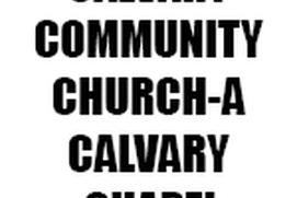 CALVARY COMMUNITY CHURCH-A CALVARY CHAPEL