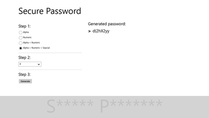 Secure Password for Windows 8 is able to create passwords with only letters, numbers, letters and numbers (alphanumeric) as well as alphanumeric password with symbols or special characters.