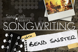 Songwriting With Bend Sinister