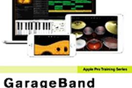GarageBand: Produce & Share Music Essential Training (2014)