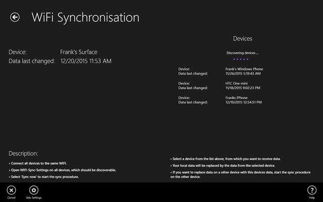 The WiFi Sync: Synchronize your data via WiFi with all your devices.