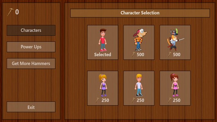 Purchase more characters with hammers you collect in levels.
