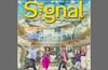 Majalah Signal adalah majalah resmi dari Telkomsel yang mengulas informasi terkini dari Telkomsel, event yang sedang di selenggarakan, promo terbaru atau rencana lanjutan yang disiapkan oleh Telkomsel