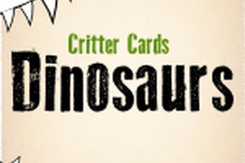 Critter Cards: Dinosaurs
