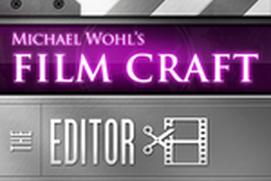 Film Craft 109 - The Editor