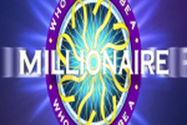 Who want to be Millionaire
