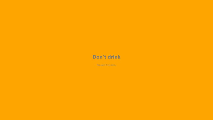 Don't Drink!