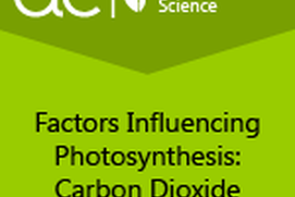 AC Biology: Factors Influencing Photosynthesis: Carbon Dioxide