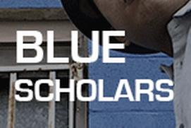 Blue Scholars - JustAFan