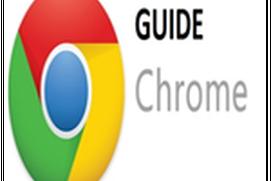 Guide Google Chrome...