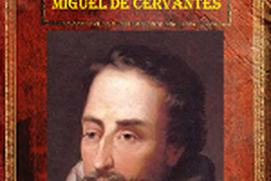 Miguel de Cervantes Saavedra Collection