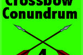 Crossbow Conundrum 4