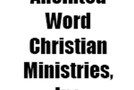 Anointed Word Christian Ministries, Inc