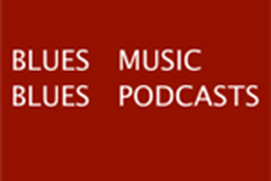 Blues Podcasts