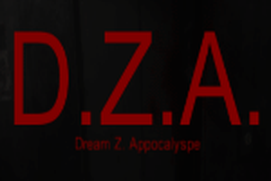 D.Z.A (Dream Z. Apocalypse)