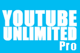 Download Unlimited for YouTube Pro