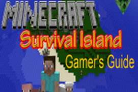 Gaming Guide for Minecraft Survival Island