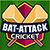Bat Attack Cricket