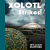 Xolotl Strikes!