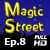 Magic Street Ep.8 - HD