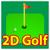 2D Golf