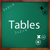 Tables Tables