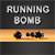 Running Bomb