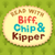 Read with Biff, Chip & Kipper: The Complete Series