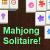 Mahjong Solitaire !